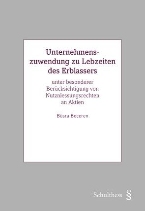 Unternehmenszuwendung zu Lebzeiten des Erblassers von Beceren,  Büsra