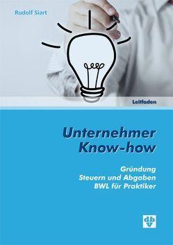 Unternehmer Know-how von Siart,  Rudolf