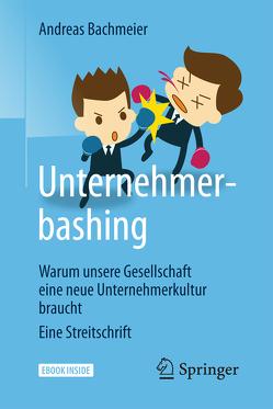 Unternehmerbashing von Bachmeier,  Andreas