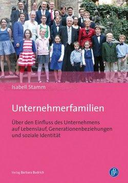 Unternehmerfamilien von Stamm,  Isabell