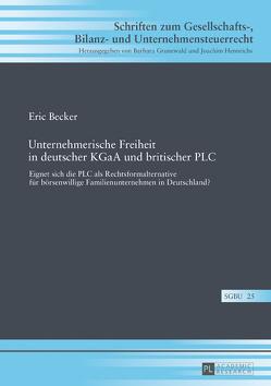 Unternehmerische Freiheit in deutscher KGaA und britischer PLC von Becker,  Eric