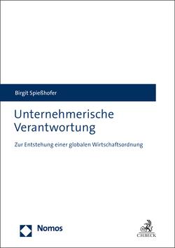 Unternehmerische Verantwortung von Spießhofer,  Birgit