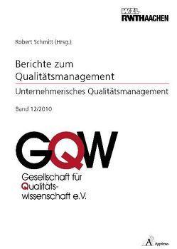Unternehmerisches Qualitätsmanagement von Schmitt,  Robert H