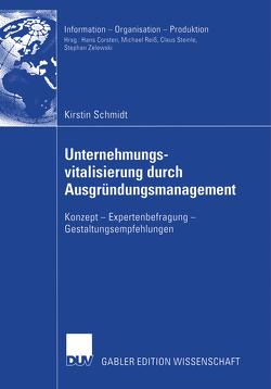 Unternehmungsvitalisierung durch Ausgründungsmanagement von Schmidt,  Kirstin