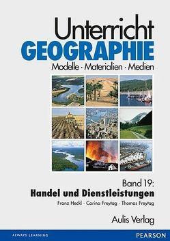 Unterricht Geographie von Freytag,  Carina, Freytag,  Thomas, Heckl,  Franz