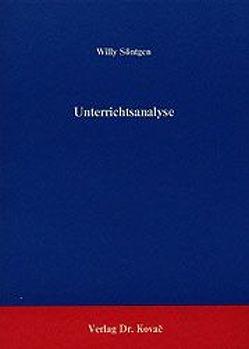 Unterrichtsanalyse von Söntgen,  Willy
