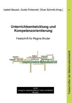 Unterrichtsentwicklung und Kompetenzorientierung von Bausch,  Isabell, Pinkernell,  Guido, Schmitt,  Oliver