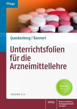 Unterrichtsfolien für die Arzneimittellehre von Bannert,  Christian, Queckenberg,  Manuela