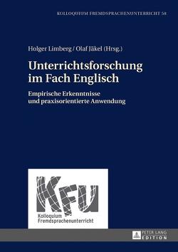 Unterrichtsforschung im Fach Englisch von Jäkel,  Olaf, Limberg,  Holger