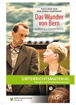 """Unterrichtsmaterial zu """"Das Wunder von Bern"""" von Kaufmann,  Theo, Spaß am Lesen Verlag GmbH"""