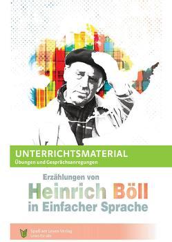 """Unterrichtsmaterial zu """"Erzählungen von Heinrich Böll"""" von Göddemeyer,  Katja, Spaß am Lesen Verlag GmbH"""