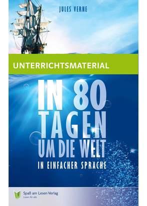 """Unterrichtsmaterial zu """"In 80 Tagen um die Welt"""" von Göddemeyer,  Katja, Spaß am Lesen Verlag GmbH"""