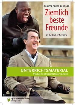 """Unterrichtsmaterial zu """"Ziemlich beste Freunde"""" von Kaufmann,  Theo, Spaß am Lesen Verlag GmbH"""