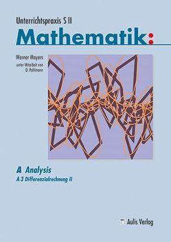 Unterrichtspraxis S II – Mathematik von Mayers,  Werner, Pohlmann,  Dietrich