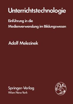 Unterrichtstechnologie von Melezinek,  A.