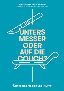 UNTERS MESSER ODER AUF DIE COUCH? von Friedl,  Rainer, Kuzbari,  Rafic, Lehofer,  Michael, Nagy,  Thomas J