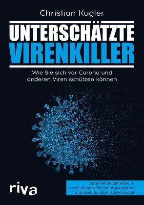 Unterschätzte Virenkiller von Kügler,  Christian