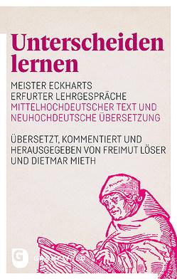 Unterscheiden lernen von Löser,  Freimut, Mieth,  Dietmar