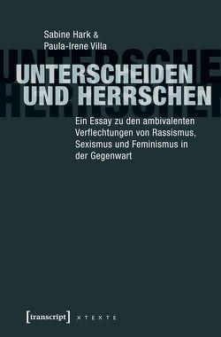 Unterscheiden und herrschen von Hark,  Sabine, Villa,  Paula-Irene