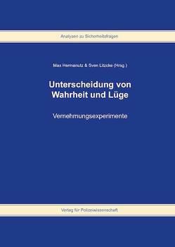 Unterscheidung von Wahrheit und Lüge von Hermanutz,  Max, Litzcke,  Sven