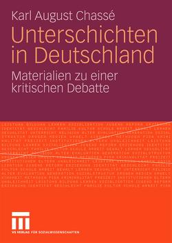 Unterschichten in Deutschland von Chassé,  Karl-August
