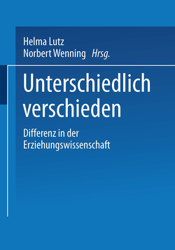 Unterschiedlich verschieden von Lutz,  Helma, Wenning,  Norbert