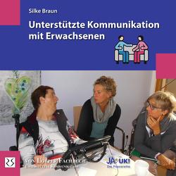 Unterstützte Kommunikation mit Erwachsenen von Braun,  Silke