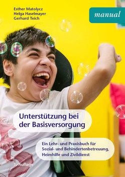 Unterstützung bei der Basisversorgung von Haselmayer,  Helga, Matolycz,  Esther