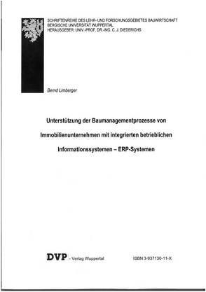 Unterstützung der Baumanagementprozesse von Immobilienunternehmen mit integrierten betrieblichen Informationssystemen – ERP-Systemen von Limberger,  Bernd