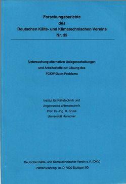 Untersuchung alternativer Anlagenschaltungen und Arbeitsstoffe zur Lösung des ECKKW-Ozon-Problems von Kruse,  Horst