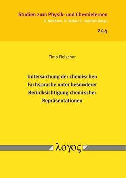Untersuchung der chemischen Fachsprache unter besonderer Berücksichtigung chemischer Repräsentationen von Fleischer,  Timo