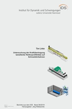 Untersuchung der Kraftübertragung lamellierter Reifenprofilklötze auf Schneefahrbahnen von Linke,  Tim, Wallaschek,  Jörg