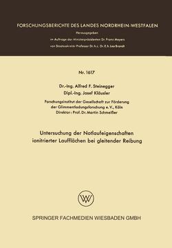 Untersuchung der Notlaufeigenschaften ionitrierter Laufflächen bei gleitender Reibung von Steinegger,  Alfred Friedrich