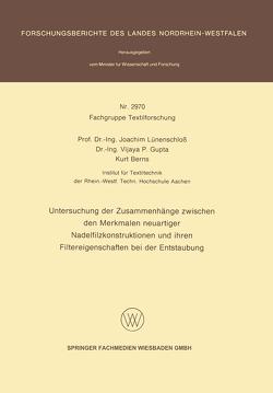 Untersuchung der Zusammenhänge zwischen den Merkmalen neuartiger Nadelfilzkonstruktionen und ihren Filtereigenschaften bei der Entstaubung von Berns,  Kurt, Gupta,  Vijaya P., Lünenschloß,  Joachim