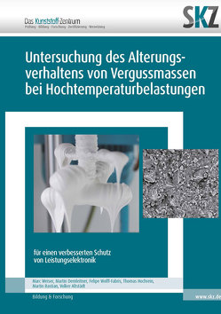 Untersuchung des Alterungsverhaltens von Vergussmassen bei Hochtemperaturbelastungen von SKZ,  Das Kunststoff-Zentrum