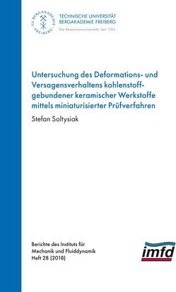 Untersuchung des Deformations- und Versagensverhaltens kohlenstoffgebundener keramischer Werkstoffe mittels miniaturisierer Prüfverfahren von Soltysiak,  Stefan