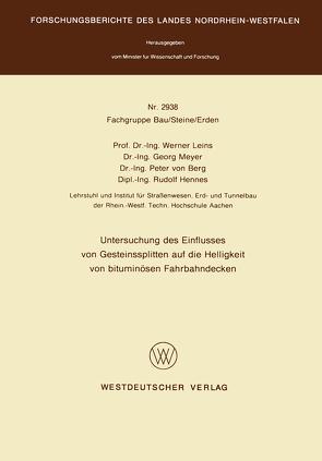 Untersuchung des Einflusses von Gesteinssplitten auf die Helligkeit von bituminösen Fahrbahndecken von Leins,  Werner