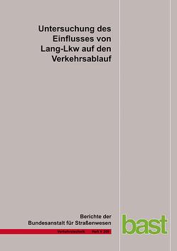 Untersuchung des Einflusses von Lang-Lkw auf den Verkehrsablauf von Geistefeldt,  J, Sievers,  A