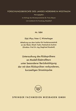 Untersuchung des Rücksprühens an Modell-Elektrofiltern unter besonderer Berücksichtigung der mit dem Rücksprühen verbundenen, kurzseitigen Stromimpulse von Winterhager,  Peter Christoph
