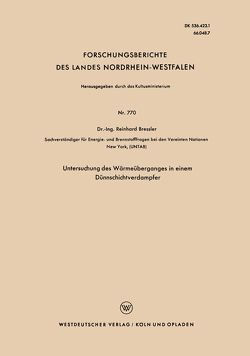 Untersuchung des Wärmeüberganges in einem Dünnschichtverdampfer von Bressler,  Reinhard