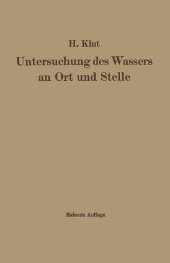 Untersuchung des Wassers an Ort und Stelle von Klut,  Hartwig, Olszewski,  Wolfgang