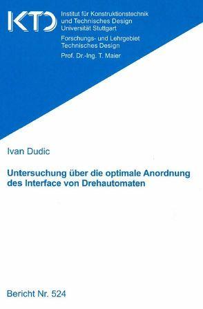 Untersuchung über die optimale Anordnung des Interface von Drehautomaten von Dudic,  Ivan