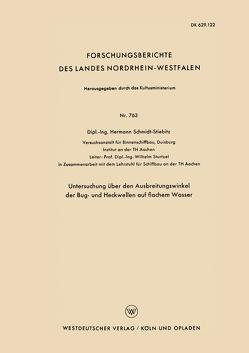 Untersuchung über den Ausbreitungswinkel der Bug- und Heckwellen auf flachem Wasser von Schmidt-Stiebitz,  Hermann