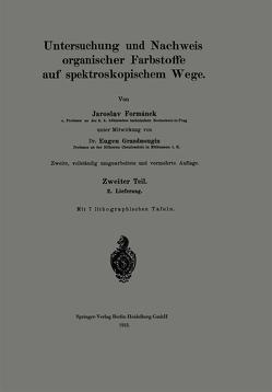 Untersuchung und Nachweis organischer Farbstoffe auf spektroskopischem Wege von Formánek,  Jaroslav, Grandmougin,  Eugen