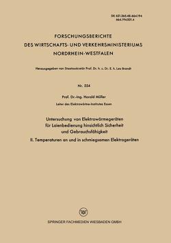 Untersuchung von Elektrowärmegeräten für Laienbedienung hinsichtlich Sicherheit und Gebrauchsfähigkeit von Mueller,  Harald