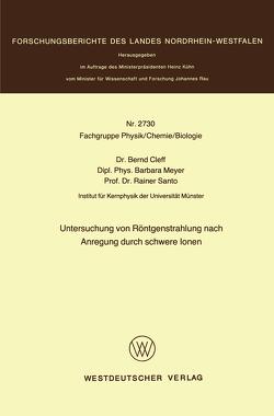 Untersuchung von Röntgenstrahlung nach Anregung durch schwere Ionen von Cleff,  Bernd