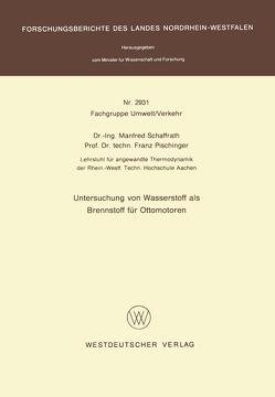 Untersuchung von Wasserstoff als Brennstoff für Ottomotoren von Schaffrath,  Manfred