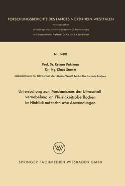 Untersuchung zum Mechanismus der Ultraschallvernebelung an Flüssigkeitsoberflächen im Hinblick auf technische Anwendungen von Pohlman,  Reimar