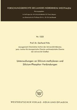 Untersuchungen an Silicium-methylenen und Silicium-Phosphor-Verbindungen von Fritz,  Gerhard