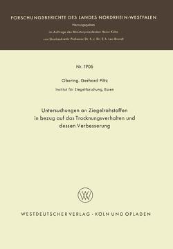 Untersuchungen an Ziegelrohstoffen in bezug auf das Trocknungsverhalten und dessen Verbesserung von Piltz,  Gerhard